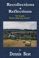 Recollections & Reflections: A Walk Down Memory Lane Book