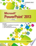 Microsoft PowerPoint 2013  Illustrated Introductory