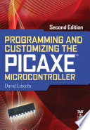 Programming and Customizing the PICAXE Microcontroller 2 E