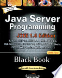 Java Server Programming J2Ee 1.4 Ed. Black Book