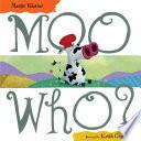 Moo Who