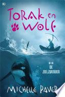 Torak En Wolf 2 De Zielzwerver