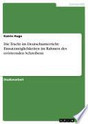 Die Tracht im Deutschunterricht: Einsatzmöglichkeiten im Rahmen des erörternden Schreibens