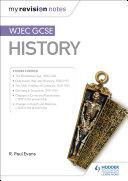 My Revision Notes: WJEC GCSE History