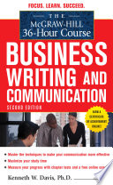 The McGraw Hill 36 Hour Course in Business Writing and Communication  Second Edition