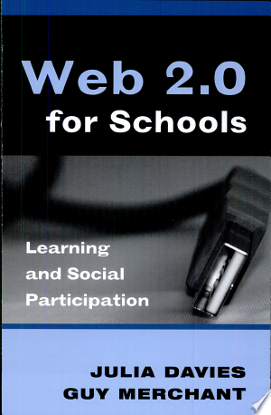 Web 2.0 for Schools: Learning and Social Participation - ISBN:9781433102639