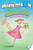 Pinkalicious And The Perfect Present book