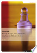 Stefan Zweig Schachnovelle Eine Analyse Und Interpretation