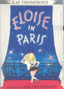 Kay Thompson s Eloise in Paris