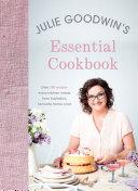 Julie Goodwin s Essential Cookbook