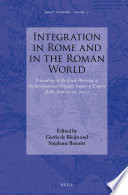 Integration in Rome and in the Roman World