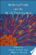 Merleau-Ponty and the Art of Perception
