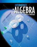 Intermediate Algebra: A Text/Workbook