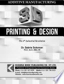 Additive Manufacturing 3d Printing Design
