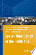 Space   Time Design of the Public City