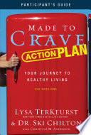 Made to Crave Action Plan Participant s Guide
