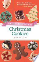 A Baker s Field Guide to Christmas Cookies