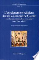 L Enseignement Religieux Dans La Couronne De Castille