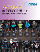 Acsm s Guidelines for Exercise Testing and Prescription   Certification Review   Resources for the Personal Trainer
