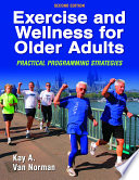 Exercise and Wellness for Older Adults 2nd Edition