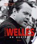 Orson Welles en acción