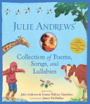 Julie Andrews  Collection of Poems  Songs  and Lullabies