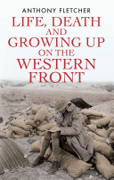 Book Life, Death, and Growing Up on the Western Front