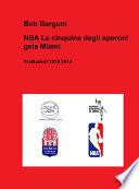 NBA La cinquina degli speroni gela Miami  ProBasket 1938 2014