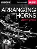 Arranging for Horns Book You Will Learn How To Add Saxophones