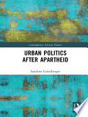 Urban Politics After Apartheid