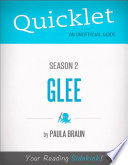 Quicklet On Glee Season 2 Cliffsnotes Like Summary Analysis And Commentary