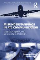 Misunderstandings in ATC Communication