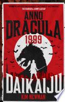 Anno Dracula 1999 Daikaiju