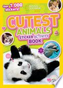 National Geographic Kids Cutest Animals Sticker Activity Book