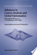 Advances In Convex Analysis And Global Optimization book