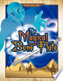 The Magical Bone Flute