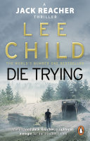 Die Trying : (Jack Reacher 2) - Lee Child