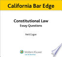 California Constitutional Law Essay Questions for the Bar Exam