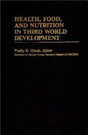 Health, Food, and Nutrition in Third World Development