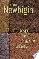The Gospel In A Pluralist Society book