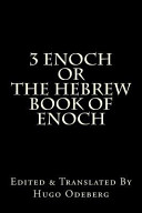 3 Enoch Or the Hebrew Book of Enoch