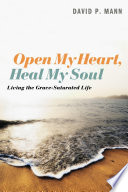 Open My Heart, Heal My Soul : struggles to deal with pain and suffering drive...