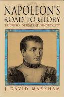 Napoleon's Road to Glory