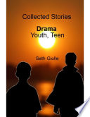 Collected Stories  Youth  Teen Drama