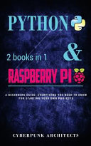 Coding: PYTHON and RASPBERRY PI