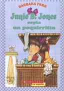 Junie B  Jones espia un poquirritin   Junie B  Jones and Some Sneaky Peeky Spying
