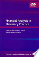 Financial Analysis in Pharmacy Practice