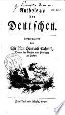 Anthologie der Deutschen, herausgegeben von Christian Heinrich Schmid