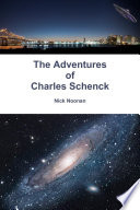 The Adventures of Charles Schenck