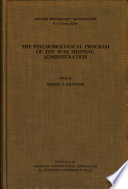 The Psychobiological Program of the War Shipping Administration